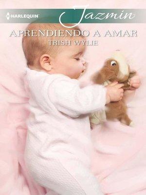 cover image of Aprendiendo a amar