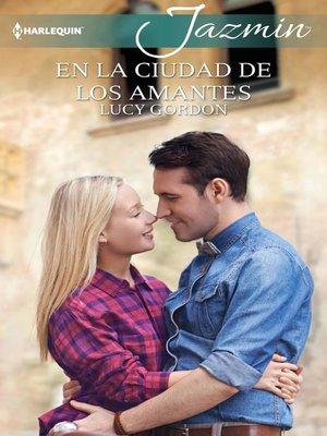 cover image of En la ciudad de los amantes