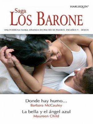 cover image of Donde hay humo.../La bella y el ángel azul