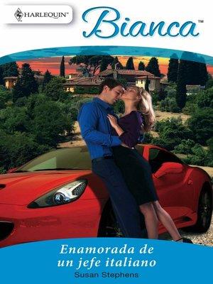 cover image of Enamorada de un jefe italiano