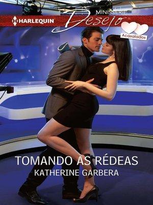 cover image of Tomando as rédeas