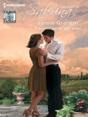 cover image of A promessa de um amor
