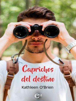 cover image of Caprichos del destino