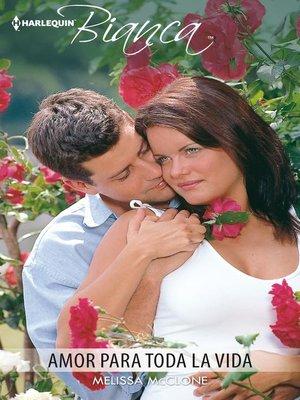 cover image of Amor para toda la vida