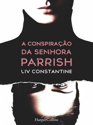 cover image of A conspiração da senhora Parrish