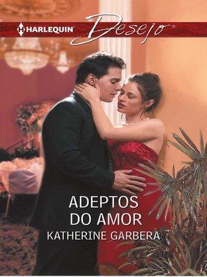 cover image of Adeptos do amor