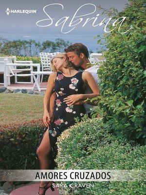 cover image of Amores cruzados
