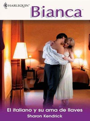 cover image of El italiano y su ama de llaves