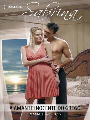 cover image of A amante inocente do grego