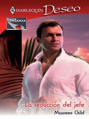 cover image of La seducción del jefe