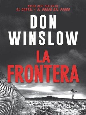 cover image of La frontera