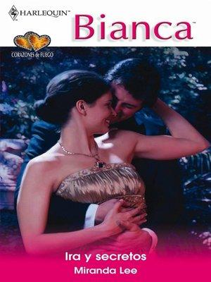 cover image of Ira y secretos