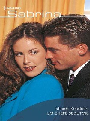 cover image of Um chefe sedutor