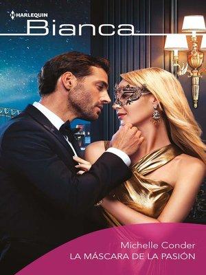 cover image of La máscara de la pasión