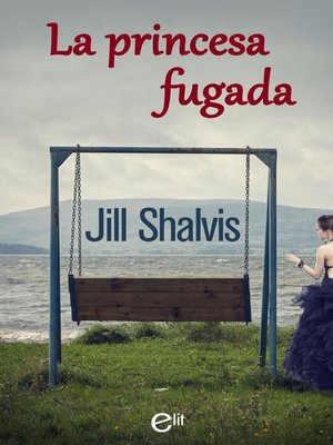 cover image of La princesa fugada