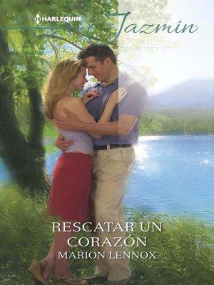 cover image of Rescatar un corazón