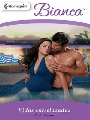 cover image of Vidas entrelazadas