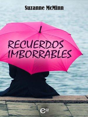 cover image of Recuerdos imborrables
