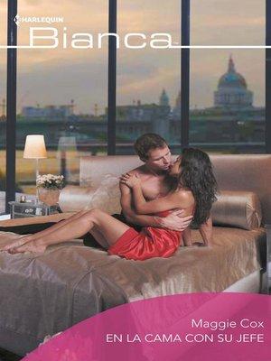 cover image of En la cama con su jefe