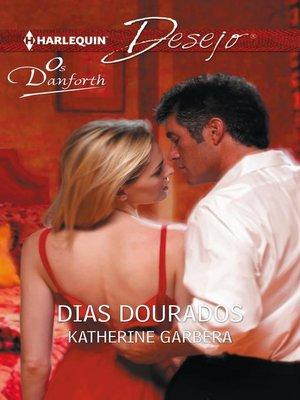 cover image of Dias dourados