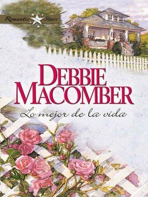 cover image of Lo mejor de la vida
