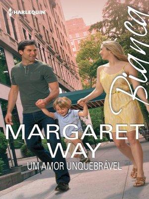 cover image of Um amor inquebrável