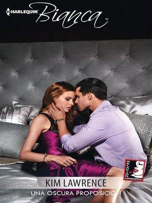 cover image of Una oscura proposición