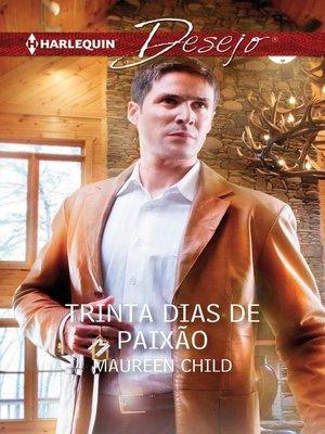 cover image of Trinta dias de paixão