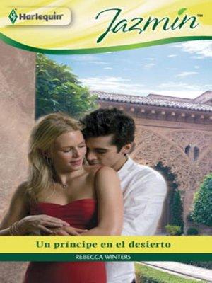 cover image of Un príncipe en el desierto
