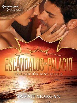 cover image of La canción más dulce
