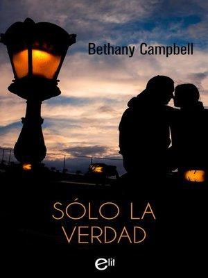 cover image of Sólo la verdad