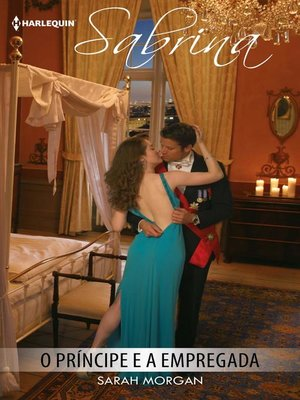 cover image of O príncipe e a empregada