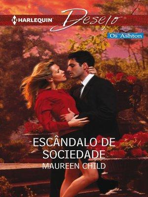 cover image of Escândalo de sociedade