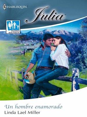 cover image of Un hombre enamorado