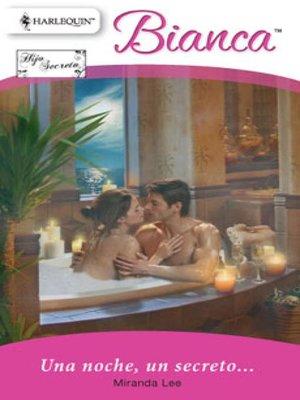 cover image of Una noche, un secreto...