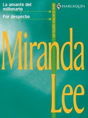 cover image of La amante del millonario/Por despecho