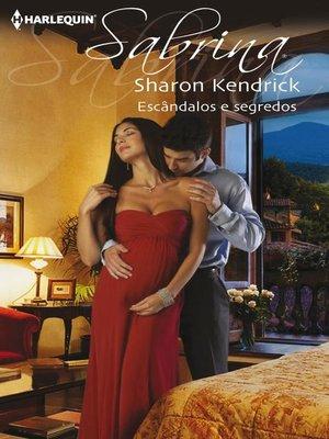 cover image of Escândalos e segredos