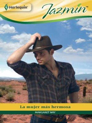 cover image of La mujer más hermosa