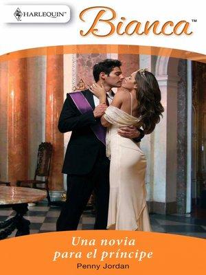 cover image of Una novia para el príncipe