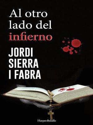 cover image of Al otro lado del infierno