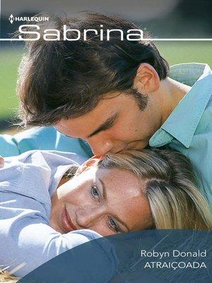 cover image of Atraiçoada
