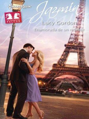 cover image of Enamorada de un rebelde