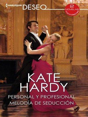 cover image of Personal y profesional--Melodía de seducicón