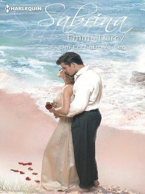 cover image of Um encontro às cegas