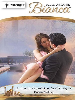 cover image of A noiva sequestrada do xeque