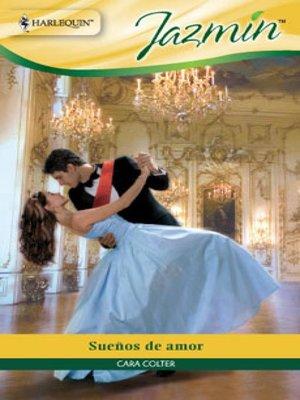 cover image of Sueños de amor