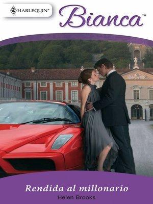 cover image of Rendida al millonario