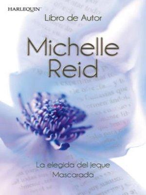 cover image of La elegida del jeque--Mascarada