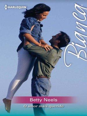 cover image of O amor mais querido