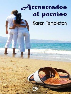 cover image of Arrastrados al paraíso
